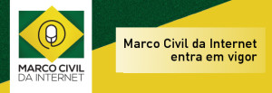 Marco Civil da Internet entra em vigor